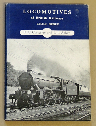 Image for Locomotives of British Railways: L.N.E.R. (London and North Eastern) Group. A Pictorial Record