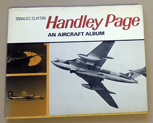 Image for Handley Page: An Aircraft Album