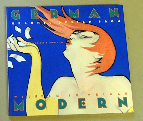 Image for German Modern Graphic Design from Wilhelm to Weimar