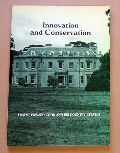 Image for Innovation and Conservation: Ernest Edward Cook and His Country Estates
