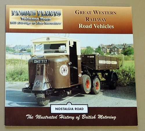 Image for Famous Fleets Volume Four: G.W.R. (Great Western Railway) Road Vehicles