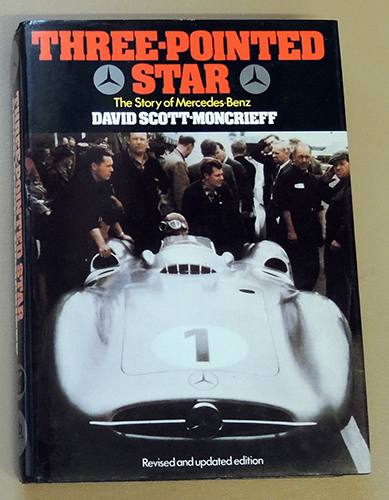 Image for Three-Pointed Star: The Story of Mercedes-Benz. Revised And Updated Edition