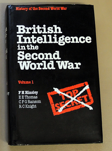 Image for British Intelligence in the Second World War Volume One (1, I). Its Influence on Strategy and Operations