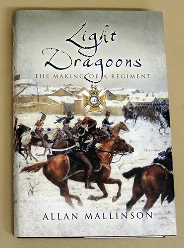 Image for Light Dragoons: The Making of a Regiment
