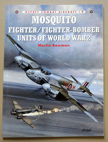 Image for Osprey Combat Aircraft No.9: Mosquito Fighter / Fighter-Bomber Units of World War 2
