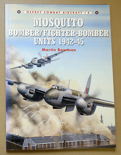 Image for Osprey Combat Aircraft No.4: Mosquito Bomber / Fighter-Bomber Units 1942-45