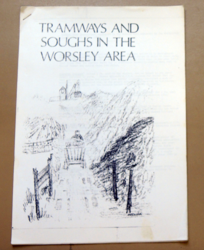 Image for Tramways and Soughs in the Worsley Area