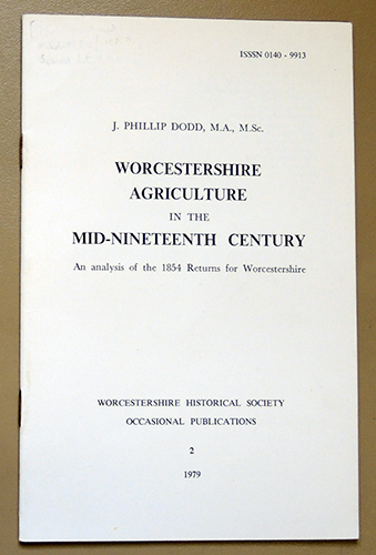 Image for Worcestershire Historical Society Occasional Papers 2: Worcestershire Agriculture in the Mid-nineteenth Century: An Analysis of the 1854 Returns for Worcestershire