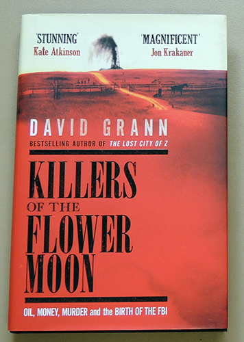 Image for Killers of the Flower Moon: Oil, Money, Murder and the Birth of the FBI
