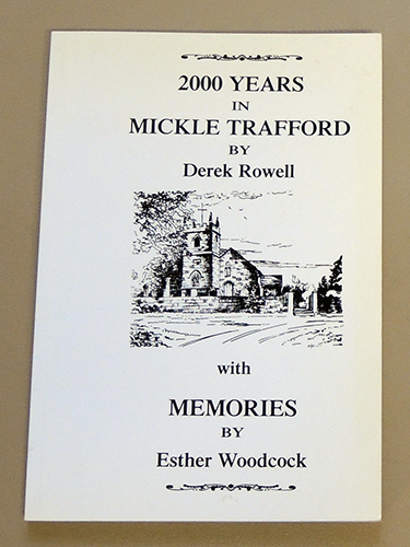 Image for 2000 Years in Mickle Trafford By Derek Rowell WITH Memories By Esther Woodcock