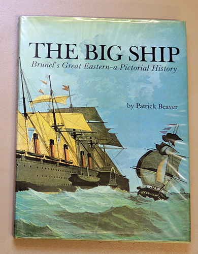 Image for The Big Ship: Brunel's Great Eastern - A Pictorial History