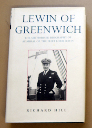 Image for Lewin of Greenwich: The Authorised Biography of Admiral of the Fleet Lord Lewin