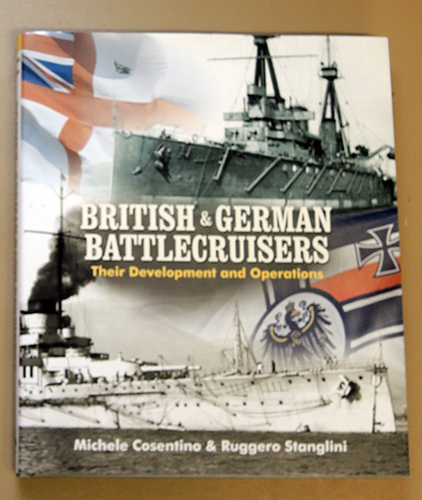 Image for British and German Battlecruisers: Their Development and Operations