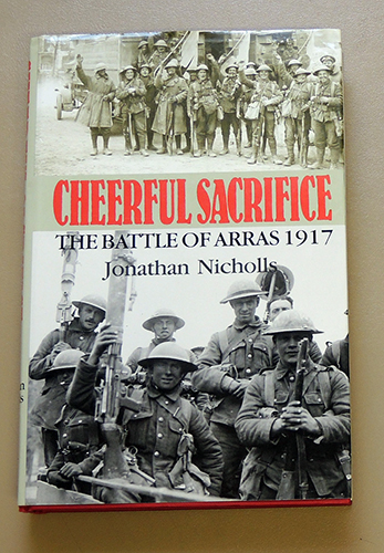 Image for Cheerful Sacrifice: The Battle of Arras, 1917