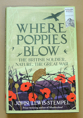 Image for Where Poppies Blow: The British Soldier, Nature, the Great War
