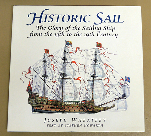 Image for Historic Sail: The Glory of the Sailing Ship from the 13th to the 19th Century