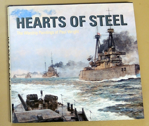 Image for Hearts of Steel: The Warship Paintings of Paul Wright