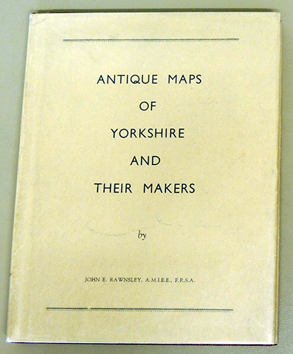 Image for Antique Maps of Yorkshire and Their Makers