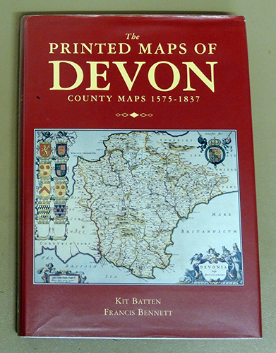 Image for The Printed Maps of Devon: County Maps 1575 - 1837