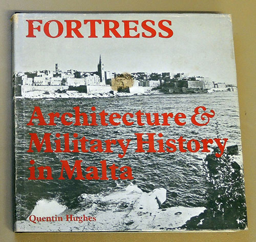 Image for Fortress: Architecture and Military History in Malta