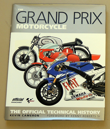 Image for The Grand Prix Motorcycle: The Official Technical History