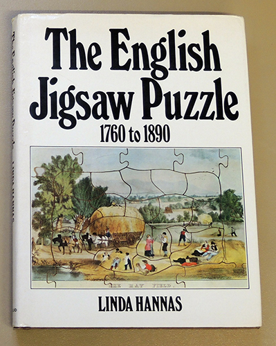 Image for The English Jigsaw Puzzle, 1760 - 1890. With a Descriptive Check-list of Puzzles in the Museums of Great Britain and the Author's Collection