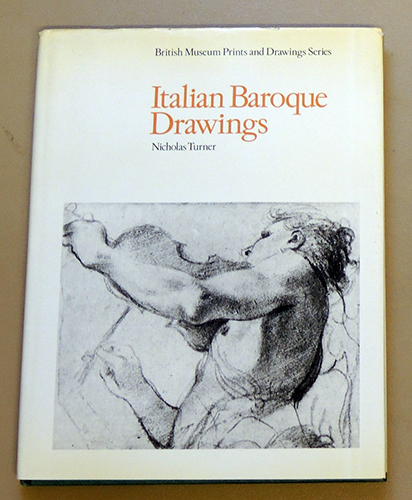 Image for Italian Baroque Drawings (British Museum Prints and Drawing Series)