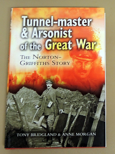 Image for Tunnel-master (Tunnelmaster) and Arsonist of the Great War: The Norton-Griffiths Story