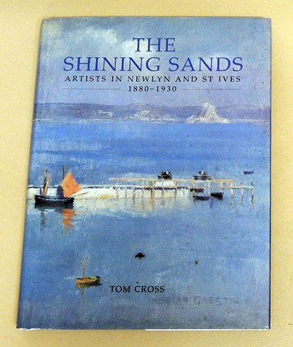 Image for The Shining Sands: Artists in Newlyn and St. Ives, 1880 - 1930