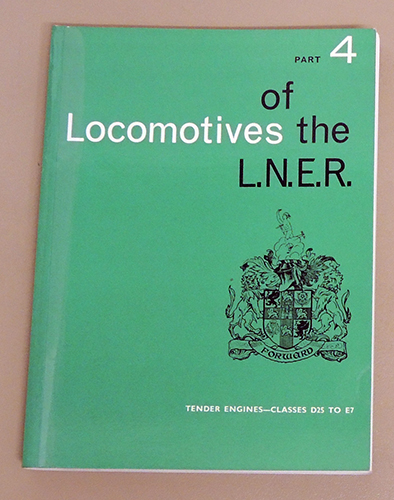 Image for Locomotives of the L.N.E.R. (LNER) Part 4: Tender Engines - Classes D25 to E7