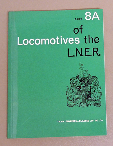 Image for Locomotives of the L.N.E.R. (LNER) Part 8A: Tank Engines - Classes J50 to J70