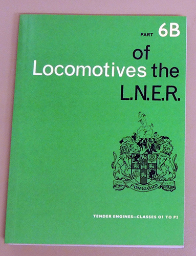 Image for Locomotives of the L.N.E.R. (LNER) Part 6B: Tender Engines - O1 to P2
