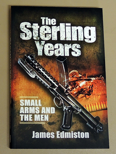 Image for The Sterling Years: Small Arms and the Men