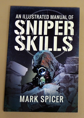 Image for An Illustrated Manual of Sniper Skills