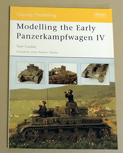 Image for Osprey Modelling 26: Modelling the Early Panzerkampfwagen IV