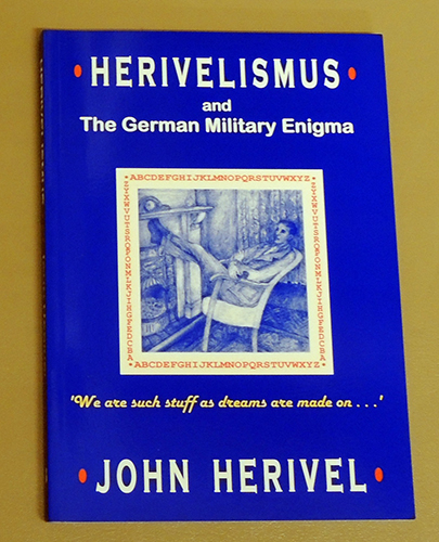 Image for Herivelismus and the German Military Enigma. Warsaw, May 1928 to Bletchley Park, May 1940