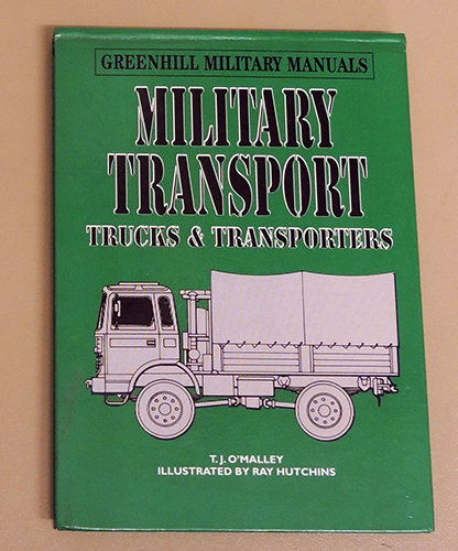 Image for Greenhill Military Manuals: Military Transport: Trucks and Transporters