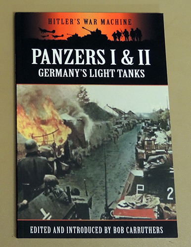 Image for Panzers I and II: Germany's Light Tanks (Hitler's War Machine)
