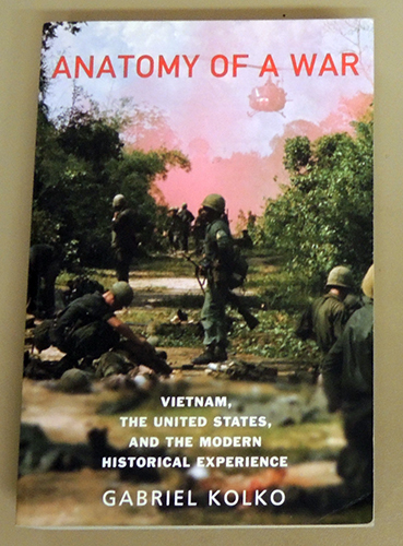 Image for Anatomy of a War: Vietnam, the United States and the Modern Historical Experience