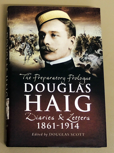 Image for Douglas Haig: The Preparatory Prologue Diaries & Letters 1861 - 1914