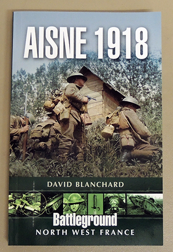Image for Battle of the Aisne 1918: The Phantom Sector (Battleground North West France)