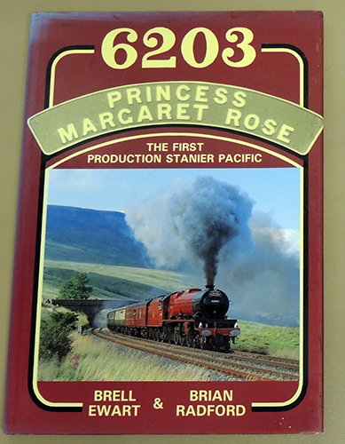 Image for 6203 Princess Margaret Rose: The First Production Stanier Pacific