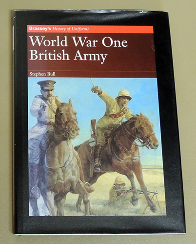 Image for World War One (1, I) British Army (History of Uniforms)