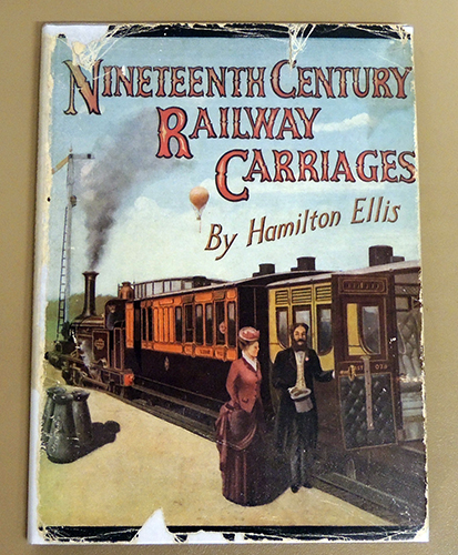 Image for Nineteenth Century Railway Carriages In the British Isles - From the Eighteen-thirties to the Nineteen-hundreds