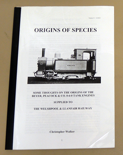 Image for Origins of Species: Some Thoughts on the Origins of the Beyer, Peacock & Co. 0-6-0 Tank Engines Supplied to the Welshpool & Llanfair Railway