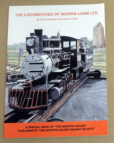 Image for The Locomotives of Severn-Lamb Ltd.: A Special Issue of 'The Narrow Gauge'