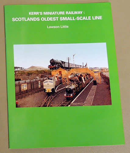 Image for Kerr's Miniature Railway: Scotland's Oldest Small-Scale Line