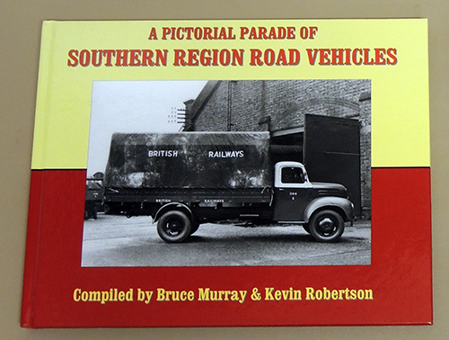 Image for A Pictorial Parade of Southern Region Road Vehicles