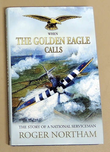 Image for When the Golden Eagle Calls: The Story of a National Serviceman