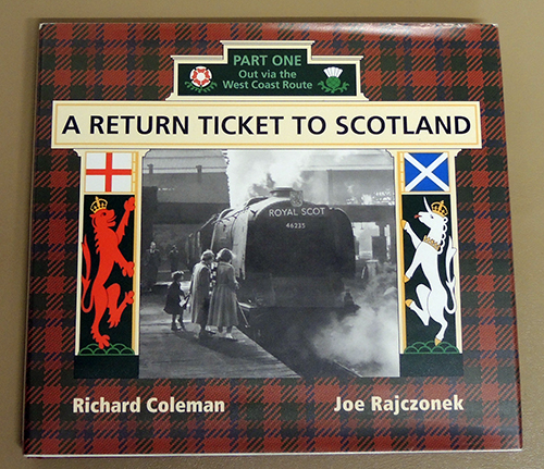 Image for A Return Ticket to Scotland Part One (1, I): Out Via the West Coast Route
